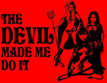 Devil Made Me Do It T-Shirt