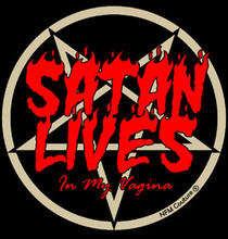 SATAN LIVES (in my vagina) T-Shirt