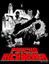 Psycho Kickboxer T-Shirt