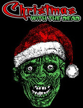 Christmas With The Dead T-Shirt