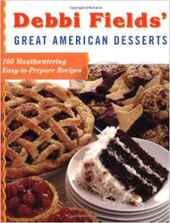 Debbi Fields' Great American Desserts