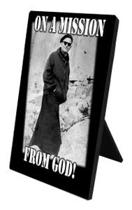 Mission From God (JPII) Vertical Desk Plaque