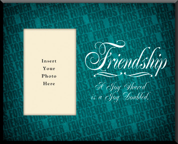 Friendship 'Joy Shared' Photo Frame(Insert Your Photo)