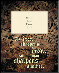As Iron Sharpens Iron Photo Frame