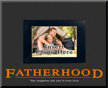 """Fatherhood"" Picture Frame"
