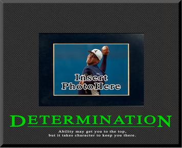 """Determination"" Picture Frame"