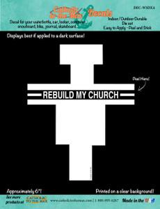 Rebuild My Church Decal