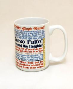 Blessed Pier Giorgio Frassati Quote Mug