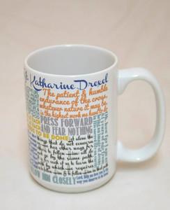 Saint Katherine Drexel Quote Mug