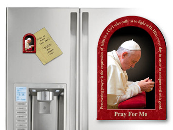 Pope Francis in Prayer Arched Magnet with Quote