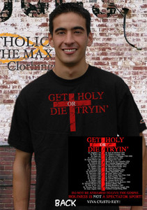 Get Holy or Die Tryin' T-Shirt