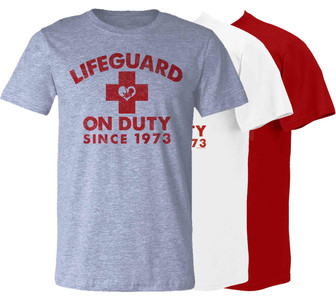 Lifeguard on Duty Since 1973 T-shirt