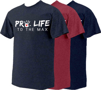 Pro-Life to the Max with Handprint T-Shirt