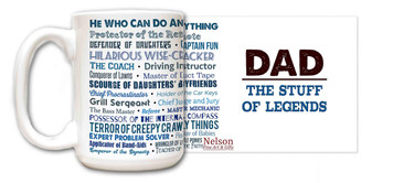 Dad: The Stuff of Legends Quote Mug