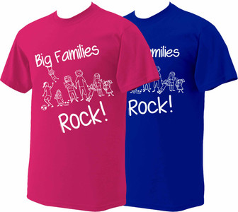 Big Families Rock T-Shirt (White Writing)