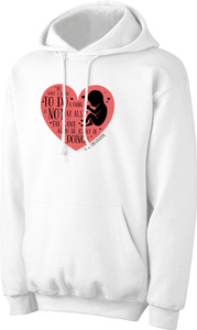 To Do a Thing White Pro-Life Hoodie Colored