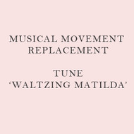 Musical Movement Replacement - Waltzing Matilda