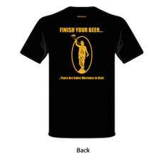 T-Shirt (Finish Your Beer – There are Sober Mormons in Utah)