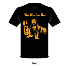 T-Shirt (What Would Jesus Drink)