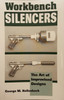 Workbench Silencers - The Art Of Improvised Designs