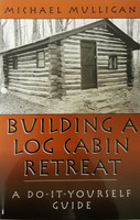 Building a Log Cabin Retreat