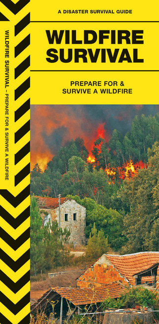 Wildfire Survival Guide