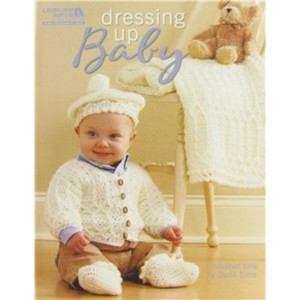 Dressing Up Baby Crochet Pattern Book