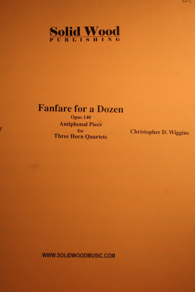 Wiggins, C.D. - Fanfare For A Dozen, Op. 140