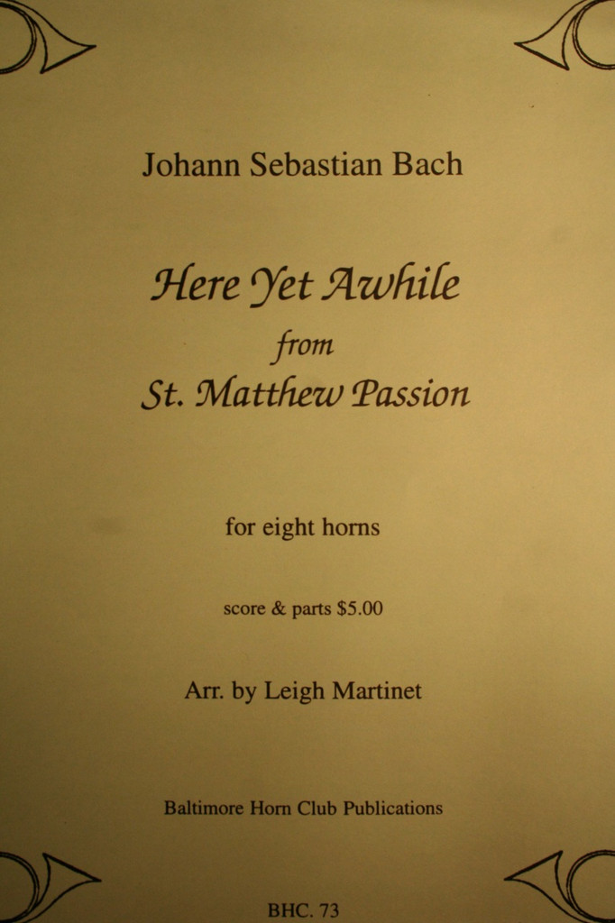 "Bach, J.S. - Here Yet Awhile (from ""St. Matthew Passion"")"