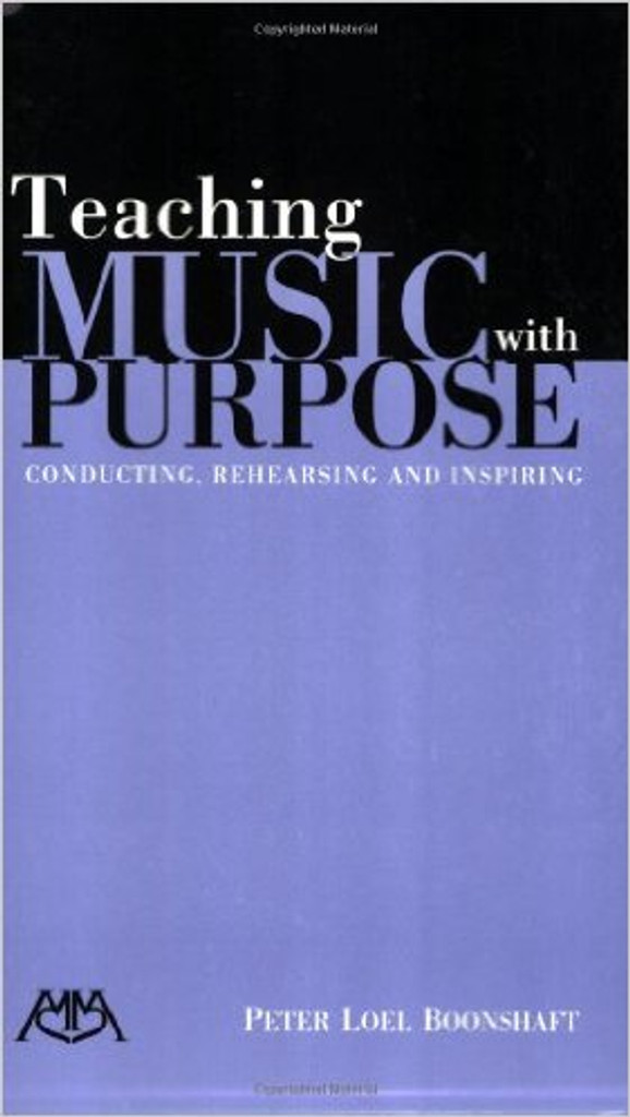 Boonshaft, 'Teaching Music with Purpose'
