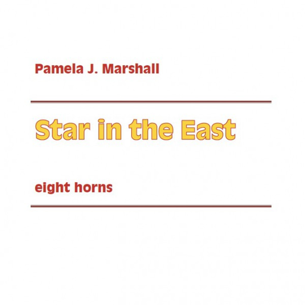Star in the East by Pamela J. Marshall for 8 horns