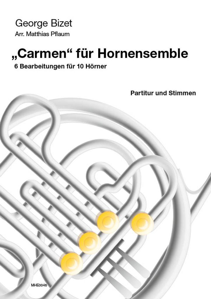 Bizet, George (1838-1875) (Pflaum) Carmen für Hornensemble für 10 Hörner (10 horns)