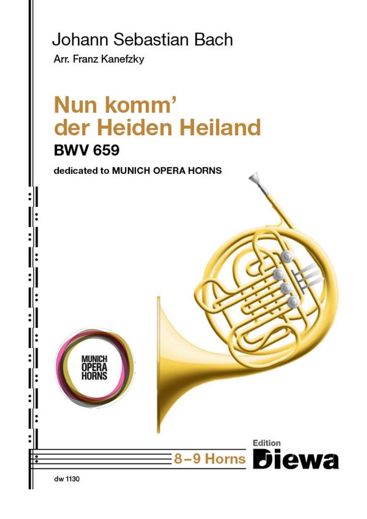 Bach, J.S. - Nun komm' der Heiden Heiland, BWV 659