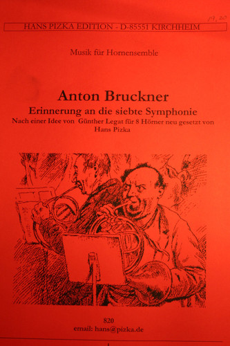 Bruckner, Anton - Remembering The 7th Symphony