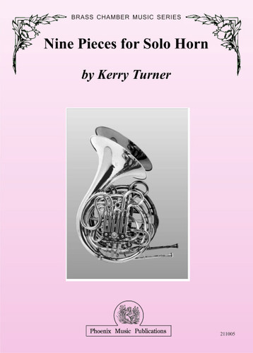 Turner, Kerry - Nine Pieces for Solo Horn
