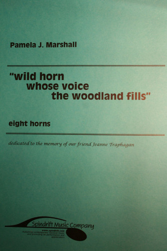 Marshall, Pamela J. - Wild Horn Whose Voice The Woodland Fills
