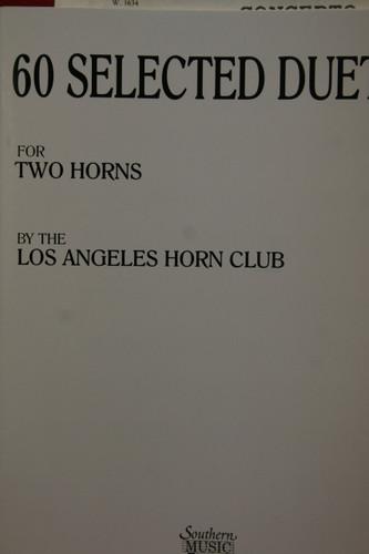 LA Horn Club - 60 Selected Duets