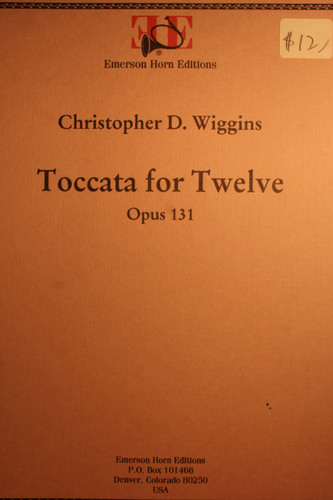 Wiggins, C.D. - Toccata For Twelve, Op. 131