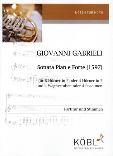Gabrieli, Giovanni - Sonata Pian e Forte (1597)