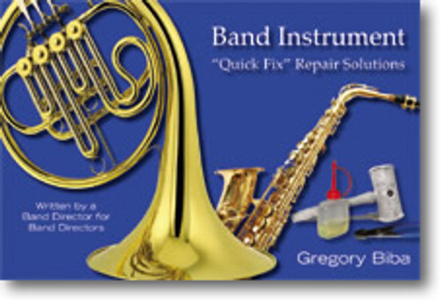 "Biba Band Instruments ""Quick Fix"" Repair Solutions"