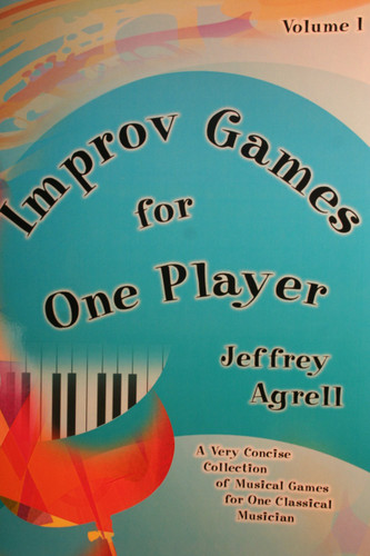 Agrell, Jeffrey - Improv Games for One Player, Vol. 1