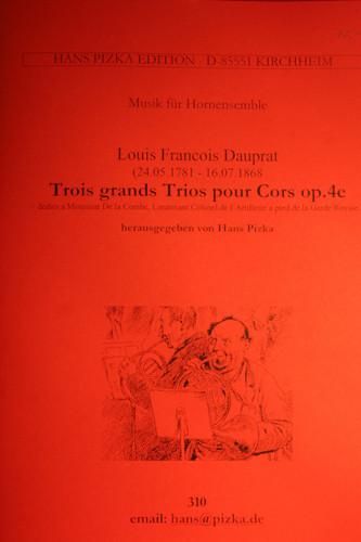 Dauprat, Louis Francois - 3 Grosse Trios in E