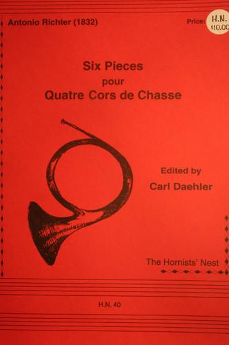 Richter, Antonio - Six Pieces pour Quatre Cors de Chasse