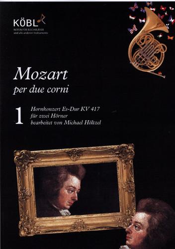 Mozart, W.A - Hornkonzert Es-Dur KV 417 for 2 Horns