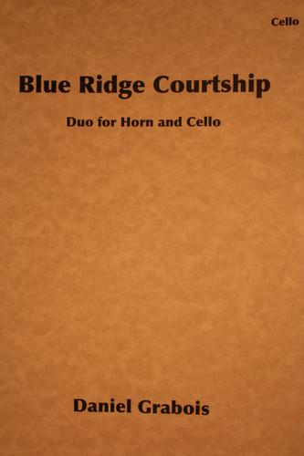 Grabois, Daniel - Blue Ridge Courtship
