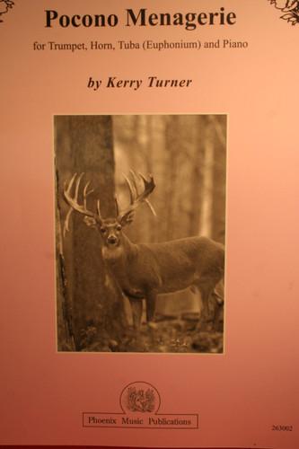 Turner, Kerry - Pocono Menagerie (Trumpet, Horn, Tuba (Euophonium), Piano)