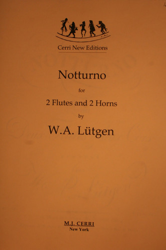 Lütgen, W.A. - Notturno For 2 Flutes & 2 Horns
