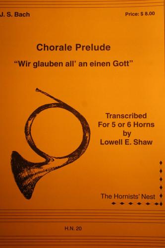 """Bach, J.S. - Chorale Prelude, """"Wir glauben all' an einen Gott"""""""