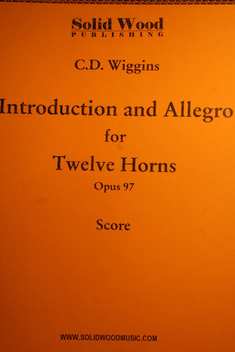 Wiggins, C.D. - Introduction & Allegro For 12 Horns, Op. 97