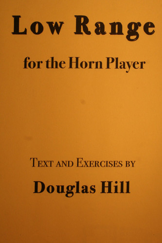 Hill, Douglas - Low Range For The Horn Player